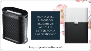Honeywell Hpa300 Vs Blueair 211